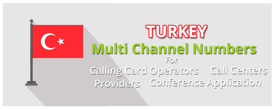 Turkey DID Numbers unlimited channels| Calling Cards ,Call Centers Supported