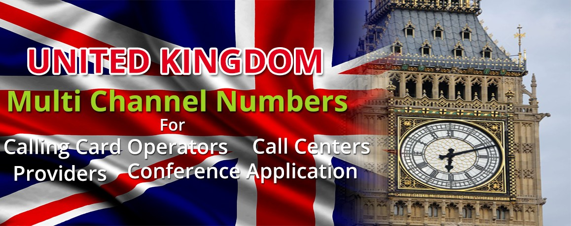 United Kingdom Numbers with unlimited channels for Calling Cards &  Call Centers