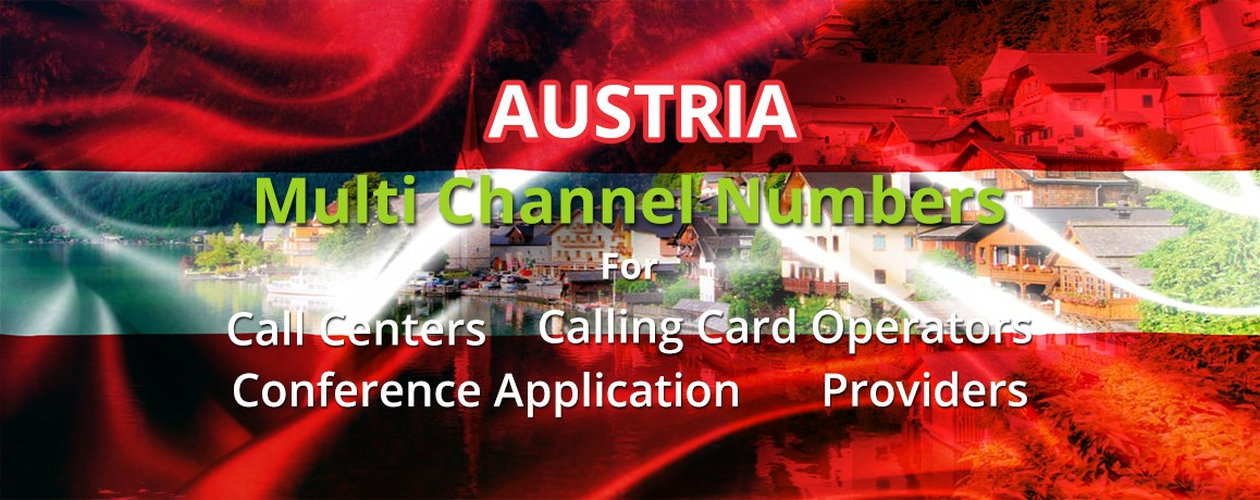 Austria Numbers with unlimited channels for Calling Cards &  Call Centers
